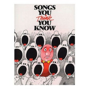 Songs You Think You Know (Song Book)