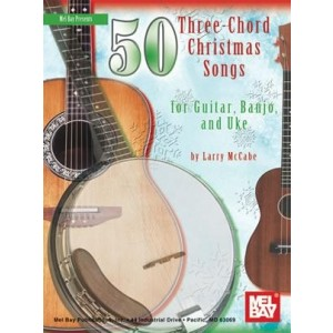 50 Three Chord Christmas Favourites for Guitar, Banjo and Uke