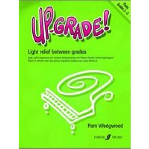 Pam Wedgwood Up-Grade! - Piano Grades 2-3