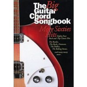 The Big Guitar Chord Songbook More Sixties Hits