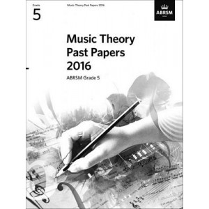 ABRSM Music Theory Past Papers 2016 - Grade 5