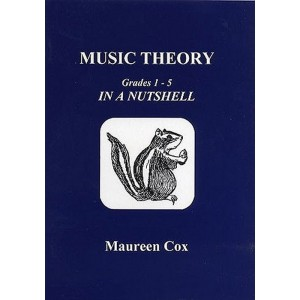 Maureen Cox Music Theory In a Nutshell - Grades 1-5