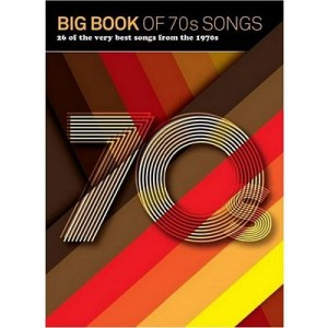 Big Book of 70s Songs