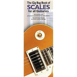 The Gig Bag Book Of Scales For All Guitarists